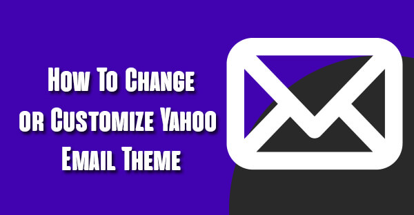 How To Change or Customize Yahoo Email Theme