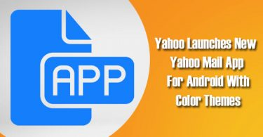 Yahoo Launches New Yahoo Mail App For Android With Color Themes