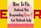 How To Fix Outlook Not Responding Error