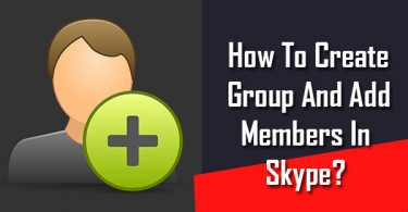 How To Create Group And Add Members In Skype