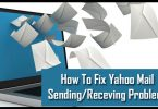 How To Fix Yahoo Mail Sending-Receving Problem