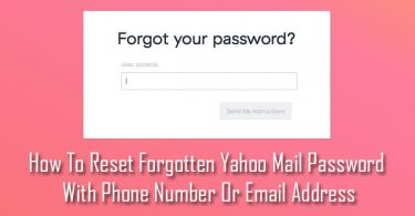 How To Reset Forgotten Yahoo Mail Password With Phone Number Or Email Address