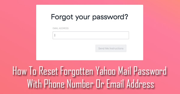 reset forgotten yahoo password with number or email 1 888 282 0666