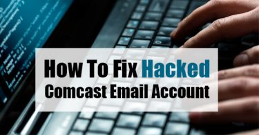 How To Fix Hacked Comcast Email Account