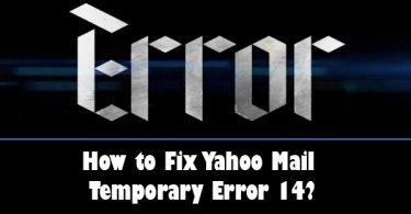 How to Fix Yahoo Mail Temporary Error 14