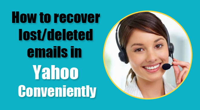 Recover Lost & Deleted Yahoo Mail
