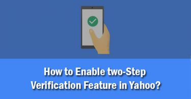 How to Enable two-Step Verification Feature in Yahoo