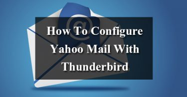 How To Configure Yahoo Mail With Thunderbird