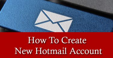 How To Create New Hotmail Account