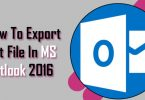 How To Export Pst File In MS Outlook 2016