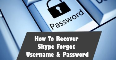 How To Recover Skype Forgot Username & Password