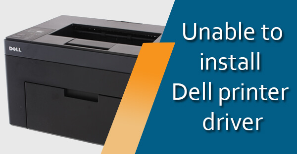unable to install dell printer driver