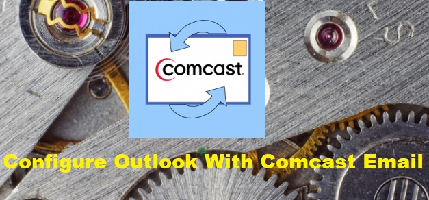Comcast outlook configuration