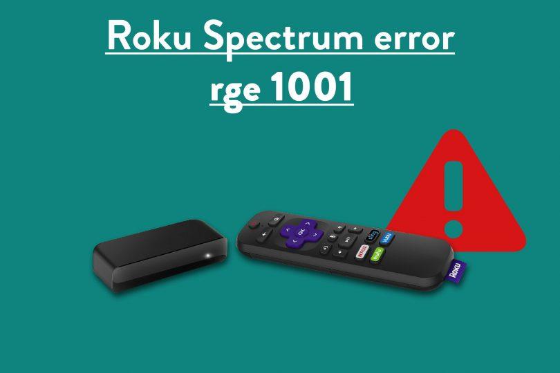 Roku Error Code RGE-1001
